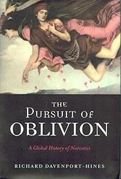 Jacket for 'Pursuit of Oblivion: A Global History of Narcotics'