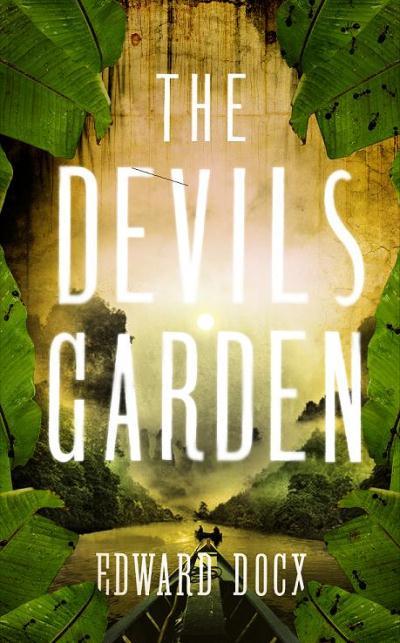 Jacket for 'The Devil's Garden'