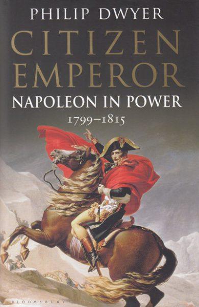 Jacket for 'Citizen Emperor. Napoleon in Power 1799-1815'