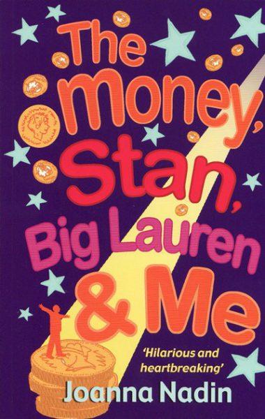 Jacket for 'The Money, Stan, Big Lauren and Me'