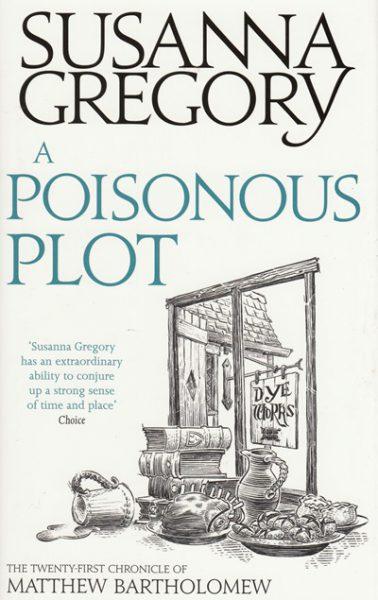 Jacket for 'A Poisonous Plot. The Twenty-First Chronicle of Matthew Bartholomew'