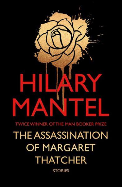 Jacket for 'The Assassination of Margaret Thatcher'