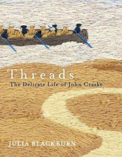 Jacket for 'Threads: The Delicate Life of John Craske'