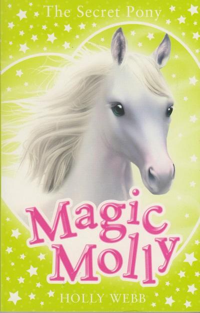 Jacket for 'Magic Molly: The Secret Pony'