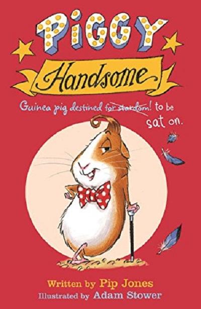 Jacket for 'Piggy Handsome: Guinea Pig Destined for Stardom!'