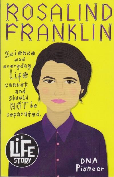 Jacket for 'Rosalind Franklin. A Life Story'